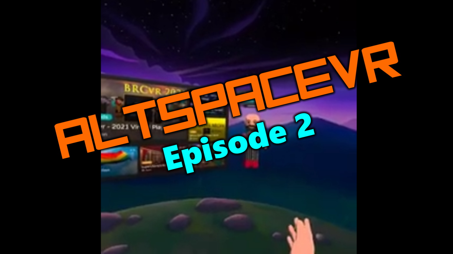 Travel with me to AltspaceVR episode 2 - Theory of Everything